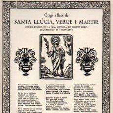 Arte: GOIGS A LLAOR DE SANTA LLÚCIA - SANTES CREUS (TIP. CASALS, 1960) . Lote 91597745