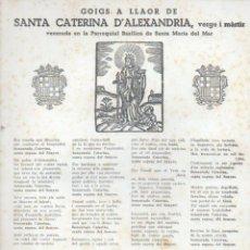 Arte: GOIGS A LLAOR DE SANTA CATERINA D' ALEXANDRIA - SANTA MARIA DEL MAR (1953) . Lote 91597785