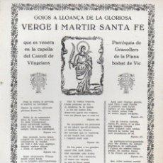Arte: GOIGS A LLOANÇA DE LA GLORIOSA VERGE I MÀRTIR SANTA FE (IMP. ANGLADA, VIC, 1970). Lote 91631840