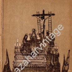 Arte: SEMANA SANTA SEVILLA, SIGLO XIX, LITOGRAFIA A TRES TINTAS, CRISTO DE LA BUENA MUERTE,108X150MM. Lote 93285875