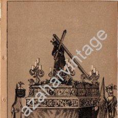 Arte: SEMANA SANTA SEVILLA, SIGLO XIX, LITOGRAFIA A TRES TINTAS NTRO.PADRE JESUS NAZARENO, LA O,108X150MM. Lote 93327180