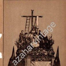 Arte: SEMANA SANTA SEVILLA, SIGLO XIX, LITOGRAFIA A TRES TINTAS, LA MORTAJA,108X150MM. Lote 93327335