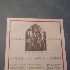 Arte: GIRONA - GOIGS DE SANT JORDI COFRARIA DE S. JORDI , PATRO DE CATALUNYA - MASÓ IMPRESOR ANYS 20 . Lote 98577139