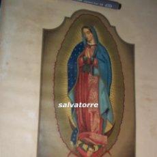 Arte: IMPRESIONANTE GRABADO LITOGRAFICO.NUESTRA SEÑORA DE GUADALUPE DE MEXICO.LAVIELLE.BARCELONA.. Lote 108263651