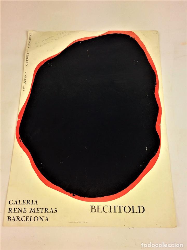 CARTEL EXPOSICIÓN BECHTOLD. IMPRESIÓN COLOR. GALERIA RENE MATRAS. ESPAÑA. 1965 (Arte - Arte Religioso - Litografías)
