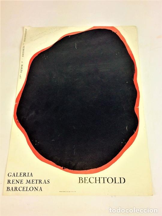 Arte: CARTEL EXPOSICIÓN BECHTOLD. IMPRESIÓN COLOR. GALERIA RENE MATRAS. ESPAÑA. 1965 - Foto 2 - 114361963