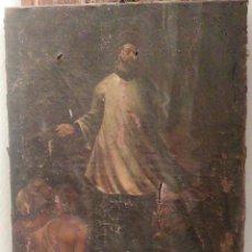 Arte: SAN FRANCISCO JAVIER PREDICANDO. OLEO SOBRE TELA. S.XVIII. A RESTAURAR.. Lote 121716699