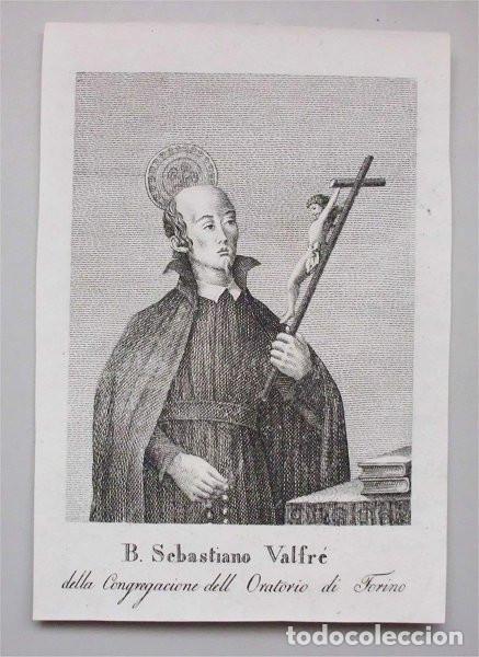 ANTIGUO GRABADO DEL BEATO SEBASTIÁN VALFRÉ. PRESBÍTERO DE LA CONGREGACIÓN DEL ORATORIO (SIGLO XIX) (Arte - Arte Religioso - Grabados)