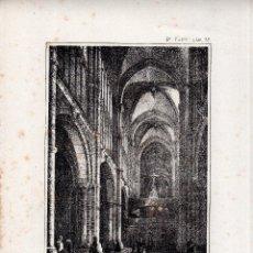 Arte: LITOGRAFIA. I. MONROS Y Cª. INTERIOR DE LA CATEDRAL, AVILA. 32,5 X 22. CM.. Lote 163608448