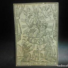 Arte: SIGLO XIX GRABADO XILOGRAFICO VIRGEN NUESTRA SEÑORA DE LOS ANGELES - RELIGION . Lote 126979407