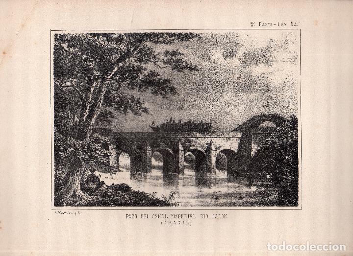 LITOGRAFIA. I. MONROS Y Cª. PASO DEL CANAL YMPERIAL RIO JALON, ARAGON. MEDIDAS : 22 X 32. (Arte - Arte Religioso - Litografías)