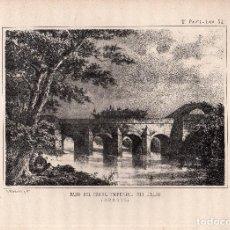 Arte: LITOGRAFIA. I. MONROS Y Cª. PASO DEL CANAL YMPERIAL RIO JALON, ARAGON. MEDIDAS : 22 X 32.. Lote 127204207