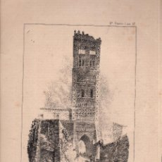 Arte: LITOGRAFIA. I. MONROS Y Cª. TORRE ARABE DE SAN MARTIN EN TERUEL, ARAGON. MEDIDAS : 32 X 22.. Lote 127204647