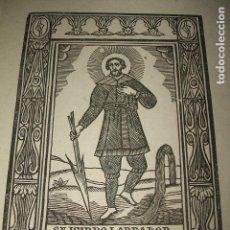 Arte: SAN ISIDRO LABRADOR ANTIGUA ESTAMPA GRABADO HACIA 1800 .10 X 13 CMTS. Lote 128558179
