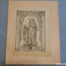 Arte: SIGLO XIX VIRGEN NUESTRA SEÑORA DE LOS DESAMPARADOS - GRABADO XILOGRAFICO RELIGION. Lote 130777848