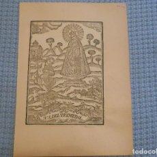 Arte: SIGLO XIX VIRGEN NUESTRA SEÑORA DEL TREMEDAL DE ORIHUELA DE ARAGON TERUEL - GRABADO XILOGRAFICO. Lote 130778132