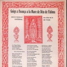 Arte: GOIGS A LLOANÇA A LA MARE DE DÉU DE FÀTIMA DE LA CATEDRAL DE VICH. Lote 134058658