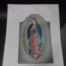 Arte: 1877 SIGLO XIX VIRGEN NUESTRA SEÑORA DE GUADALUPE MEXICO RELIGION. Lote 147509646