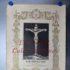 Arte: EL SANTISIMO CRISTO DE LA AGONIA - VENERADO EN LA ERMITA DEL PUEBLO DE JARACO XERACO - AÑO 1905. Lote 150778434
