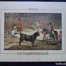 Arte: GOYA LA TAUROMAQUIA.ESTUCHE CON 45 LAMINAS DE 43X32CM EDICION DE ENRIQUE REYNA. Lote 150949478