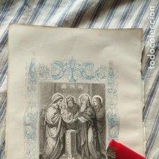 Arte: ANTIGUO GRABADO RELIGIOSO ORIGINAL IMPRESO EN 1851 - PURIFICACION DE LA VIRGEN NIÑO JESUS. Lote 152213002