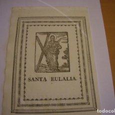 Arte: GRABADO RELIGIOSO ANTIGUO DE SANTA EULALIA, COPATRONA DE BARCELONA. Lote 156643818