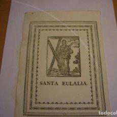 Arte: GRABADO RELIGIOSO ANTIGUO DE SANTA EULALIA, COPATRONA DE BARCELONA. Nº 2.. Lote 156644006