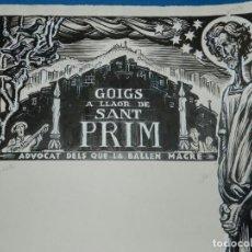 Arte: (M) DIBUJO ORIGINAL GOIG - GOZOS GOIGS A LLAOR DE SANT PRIM ADVOCAT DELS QUE LA BALLEN MAGRE. Lote 157210990