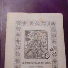 Arte: ANTIGUO GRABADO S.XIX - LA DIVINA PASTORA DE LAS ANIMAS MARIA SANTISSIMA 22,5X16 CM. . Lote 157729194