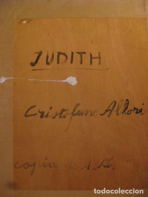 Arte: OLEO TABLA JUDITH CON LA CABEZA DE HOLOFERNES DE CRISTOFANO ALLORI MAGISTRAL RÉPLICA S.XX 45 X 38 CM - Foto 11 - 161347258