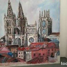 Arte: CUADRO MUY GRANDE CATEDRAL BURGOS PINTURA ÓLEO TABLA. Lote 161355574