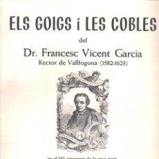 Arte: GOIGS I LES COBLES DEL DR. FRANCESC VICENT GARCIA RECTOR DE VALLFOGONA (1975). Lote 161802298