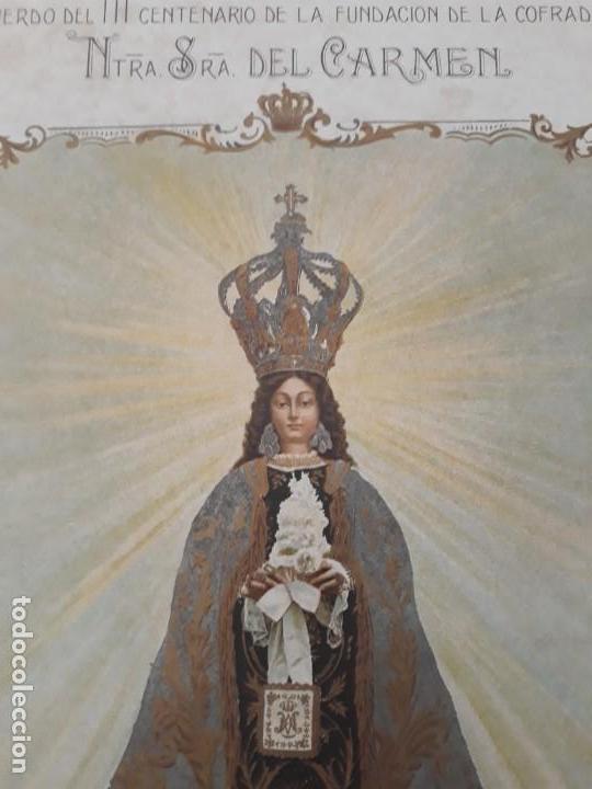 Arte: Nuestra Señora del Carmen Valencia III Centenario 1606 1906 litografía Durá Original Cofradía - Foto 4 - 161911030