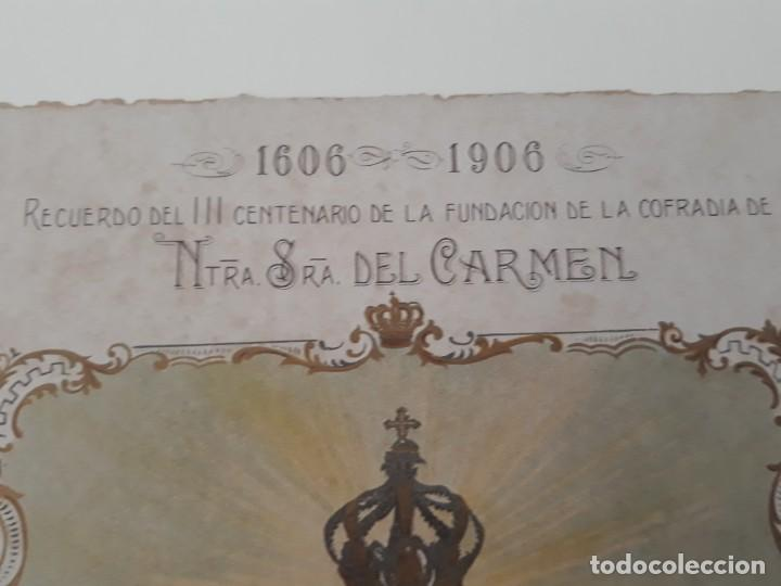 Arte: Nuestra Señora del Carmen Valencia III Centenario 1606 1906 litografía Durá Original Cofradía - Foto 10 - 161911030