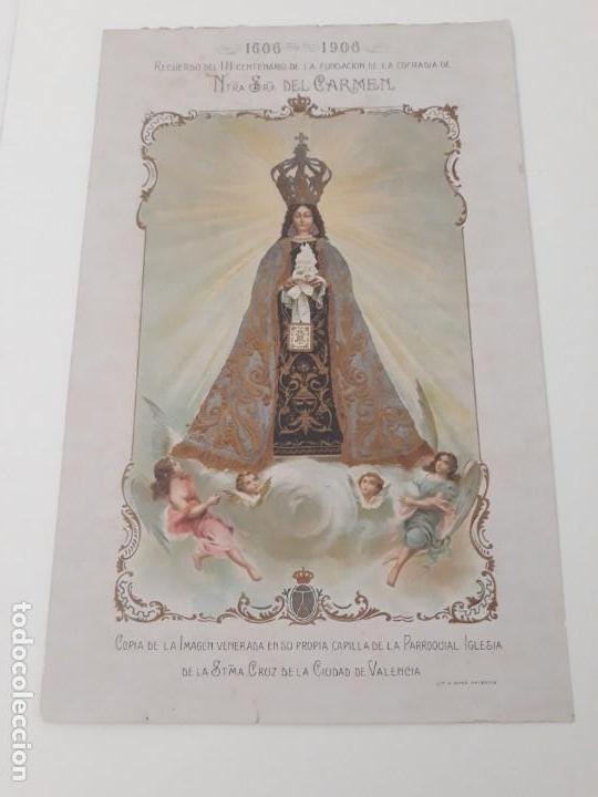 NUESTRA SEÑORA DEL CARMEN VALENCIA III CENTENARIO 1606 1906 LITOGRAFÍA DURÁ ORIGINAL COFRADÍA (Arte - Arte Religioso - Litografías)