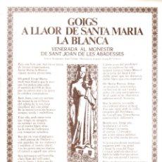 Arte: GOIGS A LLAOR DE SANTA MARIA LA BLANCA DE SANT JOAN DE LES ABADESSES (1987). Lote 164892634