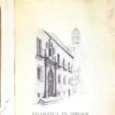 Arte: SALAMANCA EN DIBUJOS POR AMABLE DIEGO. CARPETA CON DIEZ DIBUJOS (REPRODUCIONES), EDITADA EN 1982.. Lote 166129614