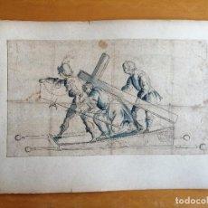 Arte: DIBUJO DE ANDA PROCESIONAL, JESUS CAÍDO , CIRENE Y ROMANO.TINTA , LÁPIZ Y AGUADA SOBRE PAPEL.S.XVIII. Lote 168237604