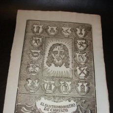 Arte: SIGLO XIX GRABADO XILOGRAFICO DE EL SANTISIMO ROSTRO DE CRISTO - RELIGION - MANRESA POR PABLO ROCA. Lote 169723732