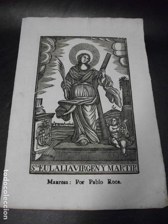 SIGLO XIX GRABADO XILOGRAFICO DE SANTA EULALIA VIRGEN Y MARTINR - RELIGION - MANRESA POR PABLO ROCA (Arte - Arte Religioso - Grabados)