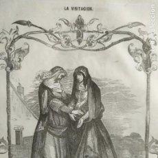 Arte: ANTIGUO GRABADO SIGLO XIX VIDA DE LA SANTISIMA VIRGEN IMPRESO EN 1853 - LA VISITACION. Lote 171533087