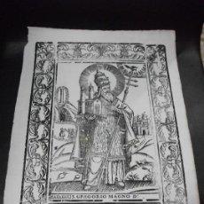 Arte: SIGLO XVII GRABADO XILOGRAFICO SAN GREGORIO MAGNO - IMPRESION POSTERIOR - RELIGION. Lote 171967268