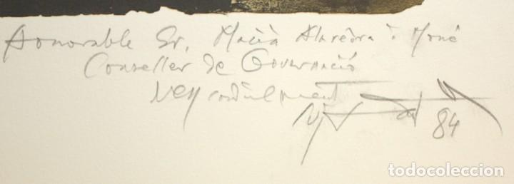 Arte: MODEST CUIXART - LITOGRAFIA - DEDICADA AL CONCELLER DE GOVERNACIO - MACIA ALAVEDRA. - Foto 3 - 171997945