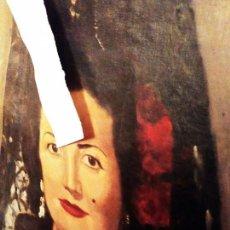 Arte: LOTE CUADROS ÓLEO LIENZO DIBUJO FIRMADO CAMPOS APELLIDO ILEGIBLE MUJER MANTILLA MANOLA FLORES LUNAR. Lote 172033139