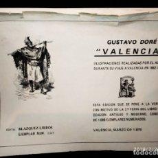 Arte: ILUSTRACIONES GRABADOS GUSTAVO DORÉ DORE VALENCIA VIAJE 1862 1864 EDITA BLAZQUEZ NU. 0347 AÑO 1979. Lote 172257229
