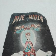 Arte: PLANCHA DE PIZARRA PINTADA AVE MARIA. Lote 173209823