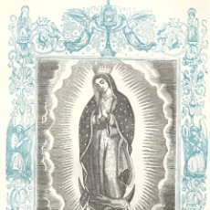 Arte: NUESTRA SEÑORA DE GUADALUPE - GRABADO DÉCADAS 1850-1860 - BUEN ESTADO. Lote 176372829