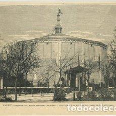 Arte: MADRID: EXTERIOR DEL GRAN PANORAMA NACIONAL, CONSTRUIDO A LA ENTRADA DEL PASEO DE LA CASTELLANA. . Lote 177584273