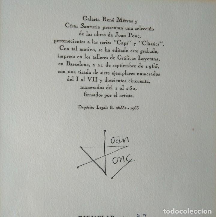 Arte: JOAN PONÇ, GRABADO FIRMADO Y NUMERADO. GALERIA RENÉ METRAS 1965 - Foto 5 - 178360275