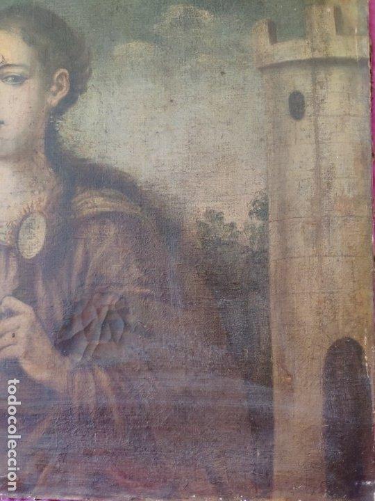 Arte: ÓLEO SOBRE LIENZO SANTA BARBARA SIGLO XVI-XVII - 1000-038 - Foto 15 - 43109684